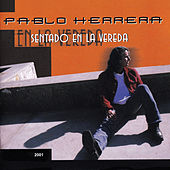 Play & Download Sentado en la Vereda by Pablo Herrera | Napster