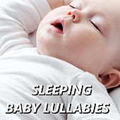 Sleeping Baby Lullabies by Baby Sleep Sleep