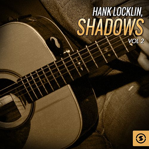 Shadows, Vol. 2 by Hank Locklin