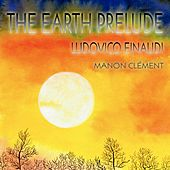 The Earth Prelude by Manon Clément