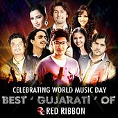 Celebrating World Music Day- Best Gujarati of Red Ribbon by Various Artists