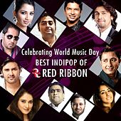 Celebrating World Music Day- Best Indipop of Red Ribbon by Various Artists