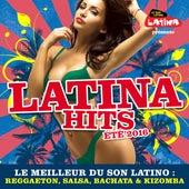 Latina Hits Eté 2016: Le meilleur du son latino: Reggaeton, salsa, bachata & kizomba de Various Artists