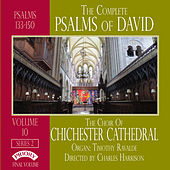 Play & Download The Complete Psalms of David Series 2, Vol. 10 by Chichester Cathedral Choir | Napster