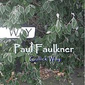 Play & Download Gullick Way by Paul Faulkner | Napster
