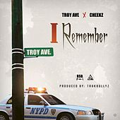 Play & Download I Remember by Troy Ave | Napster