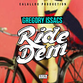 Play & Download Ride Dem by Gregory Isaacs | Napster