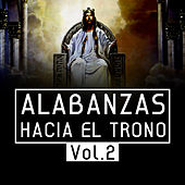 Play & Download Alabanzas Hacia el Trono, Vol.2 by Various Artists | Napster