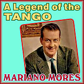 A Legend of the Tango by Mariano Mores