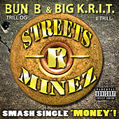 Play & Download Money by Bun B | Napster