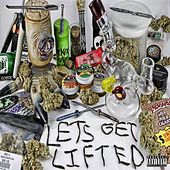 Let's Get Lifted by Mendo Dope