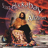 Play & Download Alchemy by Scott Huckabay | Napster