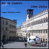 Play & Download Rio de Janeiro by John Oates | Napster