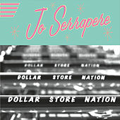 Dollar Store Nation by Jo Serrapere