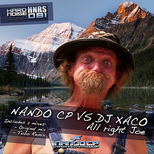All Right Joe (Nando CP vs. DJ Xaco) by Nando CP