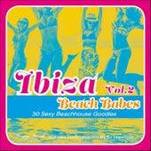 Ibiza Beach Babes, Vol. 2 - 30 Sexy Beachhouse Godies by Various Artists