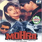 Mohra (With Jhankar Beats) (Original Motion Picture Soundtrack) by Various Artists