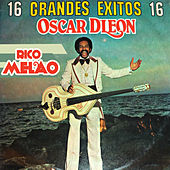 Play & Download 16 Grandes Exitos...Rico Melao by Oscar D'Leon | Napster