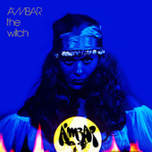 Play & Download Ambar The Witch by Ambar | Napster