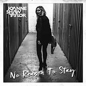 Play & Download No Reason To Stay by Joanne Shaw Taylor | Napster