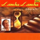 Play & Download Lamha Lamha (Ghazals) by Ghulam Ali | Napster