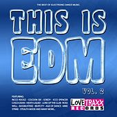 This Is EDM, Vol. 2 by Various Artists