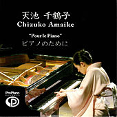 Pour le Piano by Chizuko Amaike