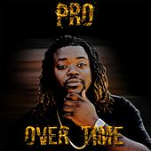 Play & Download Overtime by PRO | Napster