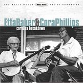 Play & Download Carolina Breakdown by Etta Baker | Napster