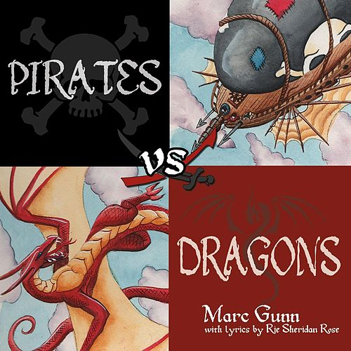 Play & Download Pirates vs. Dragons by Marc Gunn | Napster