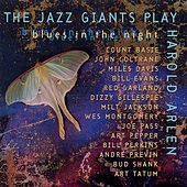 Play & Download Blues In The Night: Jazz Giants Play Harold Arlen by Various Artists | Napster