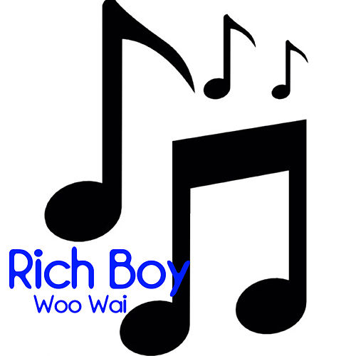 Play & Download Woo Wai by Rich Boy | Napster