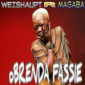 Play & Download Weishaupt by Brenda Fassie | Napster