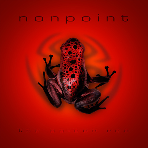 Play & Download The Poison Red by Nonpoint | Napster