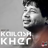 Best of Kailash Kher - Kannada Hits 2016 by Various Artists