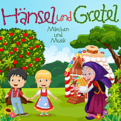 Play & Download Hänsel und Gretel by Gebrüder Grimm | Napster