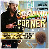 Creamy Corner Riddim von Various Artists
