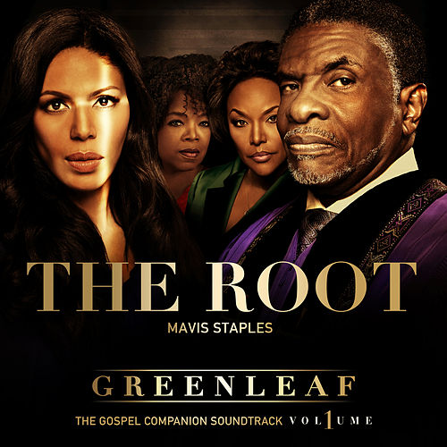 Play & Download The Root - Single by Mavis Staples | Napster
