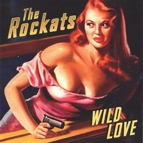 Wild Love by The Rockats