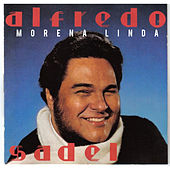 Play & Download Morena Linda by Alfredo Sadel | Napster