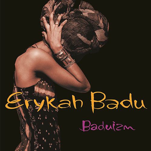 Play & Download Baduizm by Erykah Badu | Napster