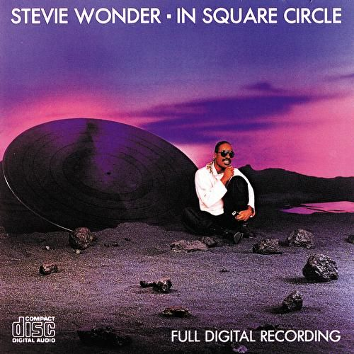 In Square Circle by Stevie Wonder