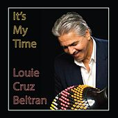 It's My Time by Louie Cruz Beltran