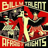 Afraid of Heights von Billy Talent