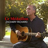 Play & Download Ce Médaillon by Zachary Richard | Napster