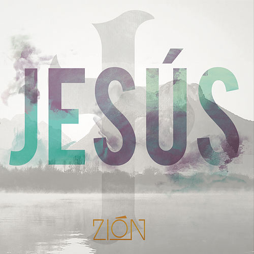 Play & Download Jesus by Zion | Napster