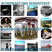 Play & Download In Ordinary Time (Remastered) by In Ordinary Time | Napster