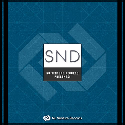 Play & Download Nu Venture Records Presents: SND - Single by SND | Napster