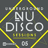 Underground Nu-Disco Sessions, Vol. 5 - EP by Various Artists
