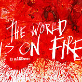 The World Is On Fire von Ed Harcourt